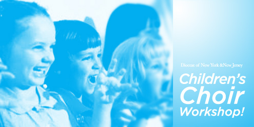Post image for Children's Choir Workshop: Registration Open!