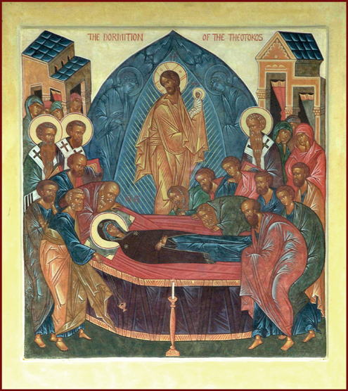 Post image for The Great Feast of the Dormition of the Theotokos